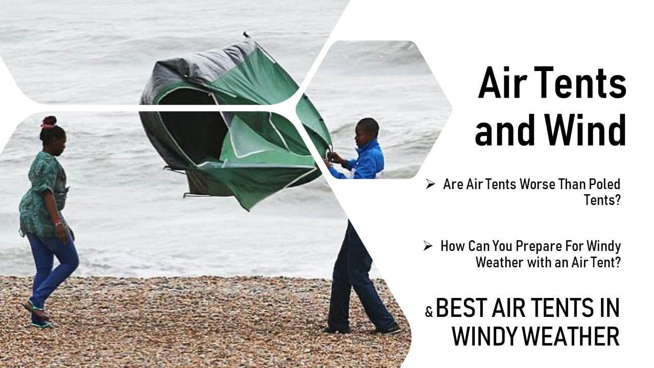 Best Air Tents in Wind