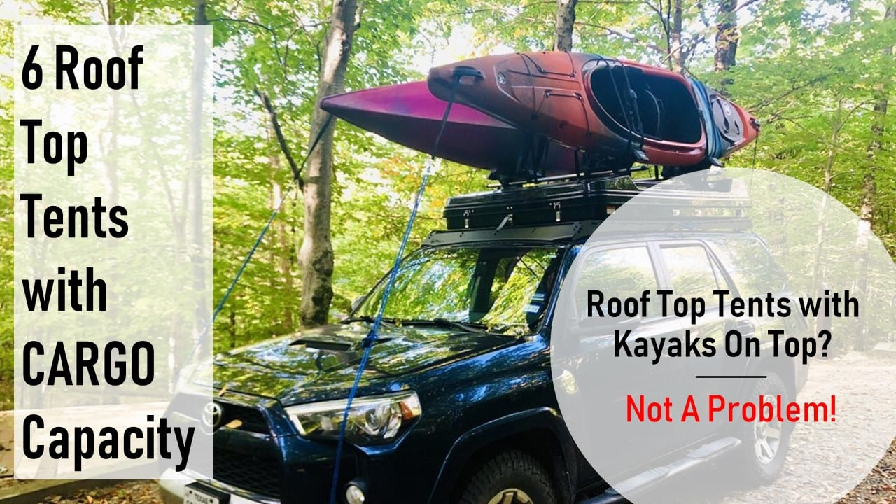 Roof Top Tents with Kayaks On Top