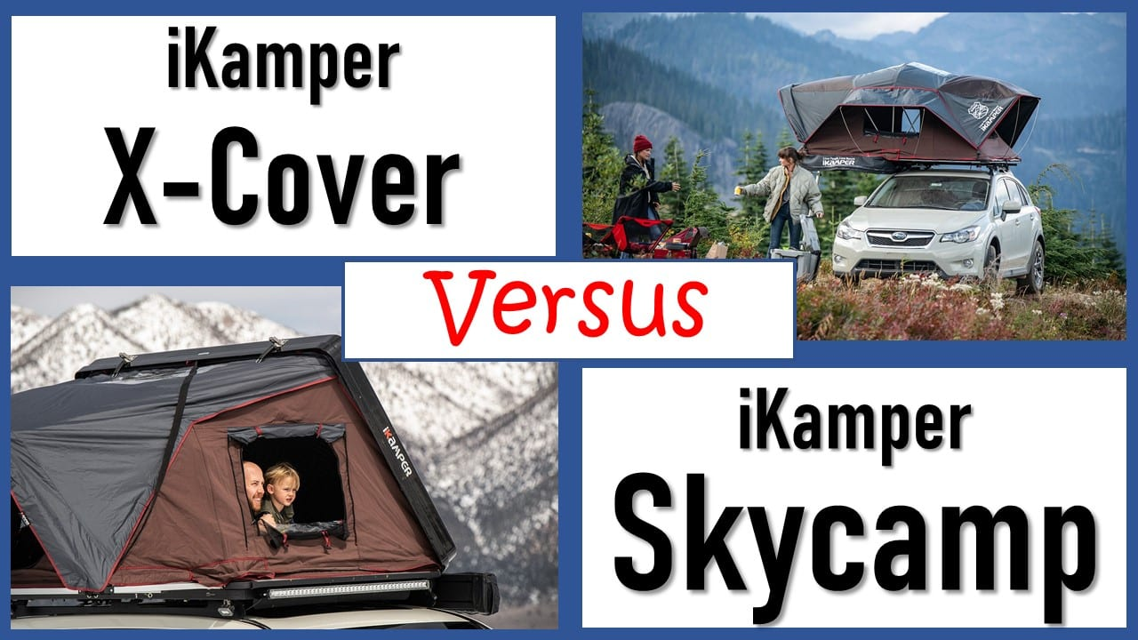 iKamper X-Cover versus iKamper Skycamp 2.0 4x - 4 person roof tents comparison
