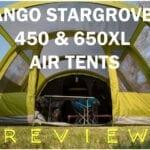 Vango Stargrove II Air 450 & Air 600 XL Review (2021)