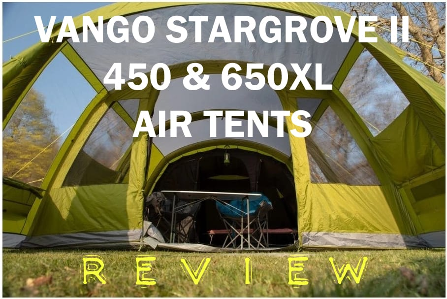 vango stargrove 450 600xl review vango stargrove airtents inflatable tents review