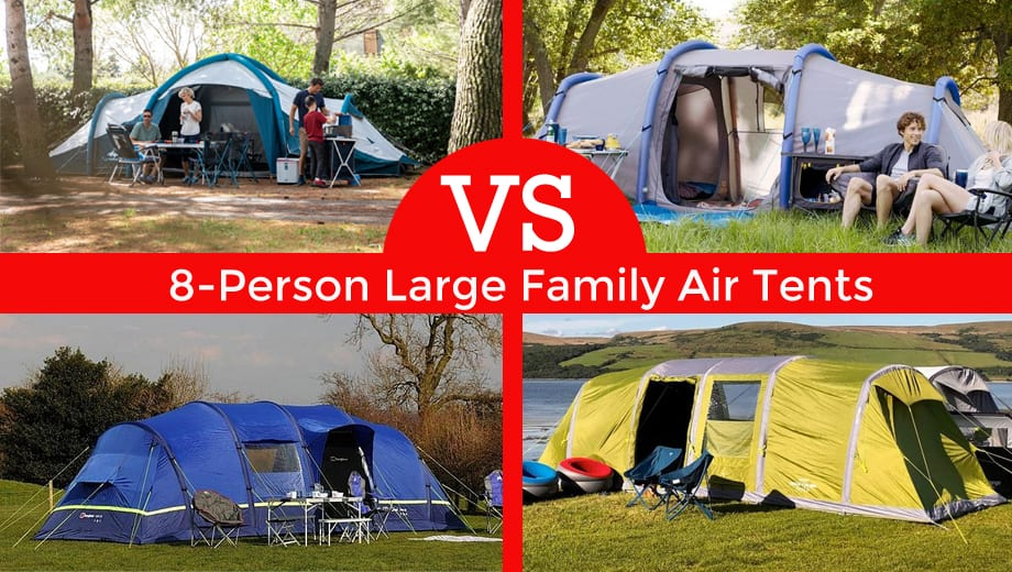 8-person large family air tents comparison review head to head vs
